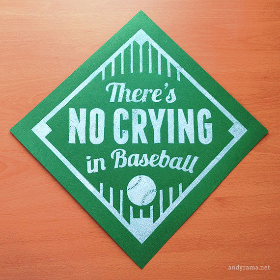 There's No Crying in Baseball by Andrew O. Ellis - Andyrama