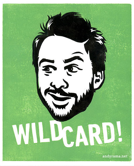 "Charlie Kelly - ""Wild Card!"" by Andrew O. Ellis - Andyrama"